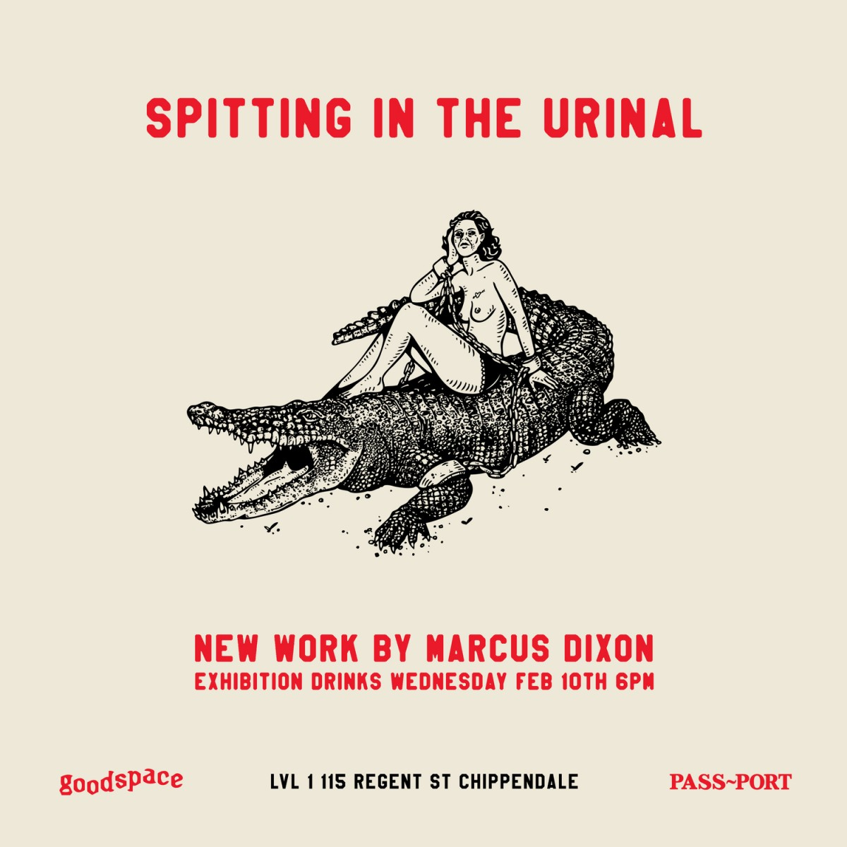 SPITTING IN THE URINAL - New work by MARCUS DIXON | Sydney exhibition tonight!!