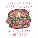 THE TIME I MET MARK GONZALES…