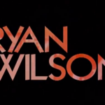 OLD BUT GOLD: RYAN WILSON