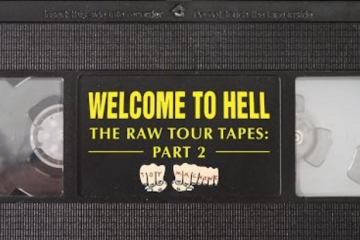 Welcome To Hell Raw Tour Tapes pt. 2