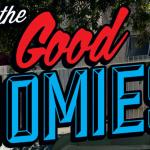 """The Good Homies"" Video"