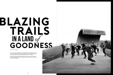 BLAZING TRAILS IN A LAND OF GOODNESS