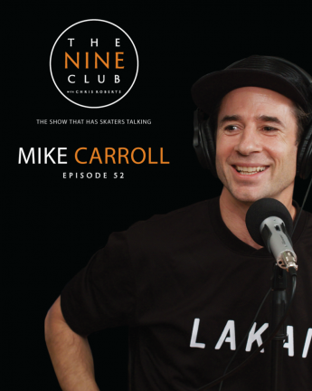 THE NINE CLUB: Mike CARROLL