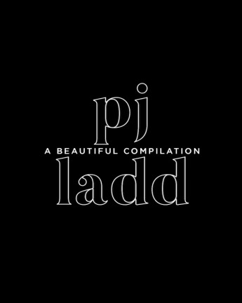 PJ Ladd | A Beautiful Compilation