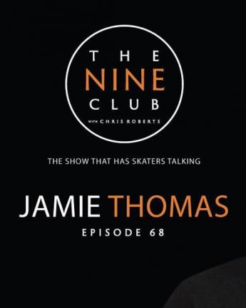 The Nine Club: JAMIE THOMAS