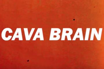 CAVA BRAIN #1…