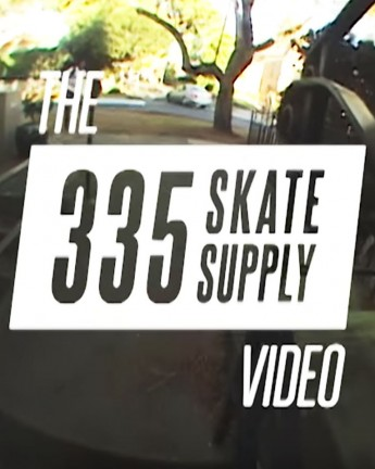 The 335 Skate Supply Video