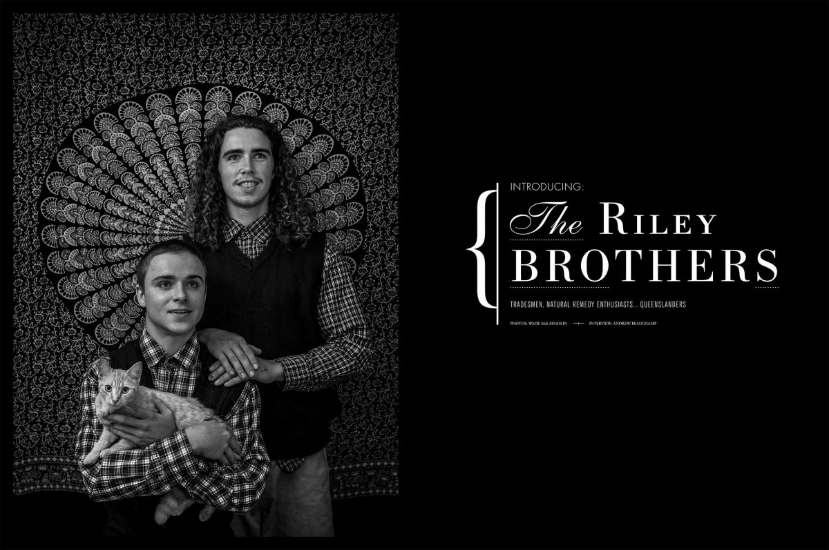 The Riley Brothers - Tradesmen, Natural Remedy Enthusiasts... Queenslanders.
