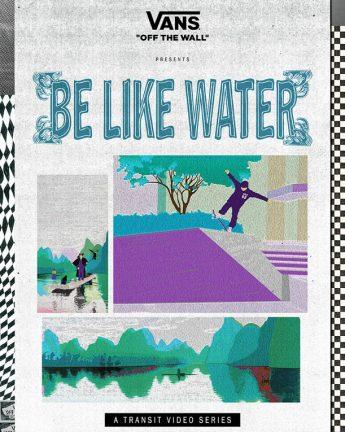 Vans APAC Transit Series: Be Like Water