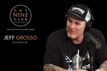Jeff Grosso | The Nine Club