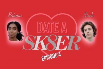 """""""Date a Sk8er"""" w/ Briana & Steele"""