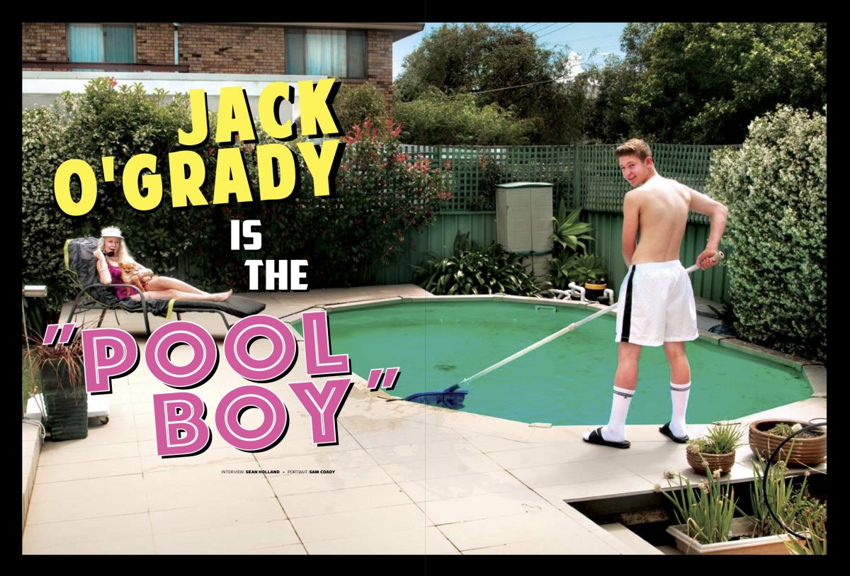 JACK O'GRADY: IS THE POOL BOY - Full interview from issue #39...