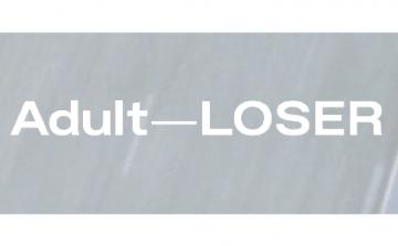 Brixton presents: Adult – Loser