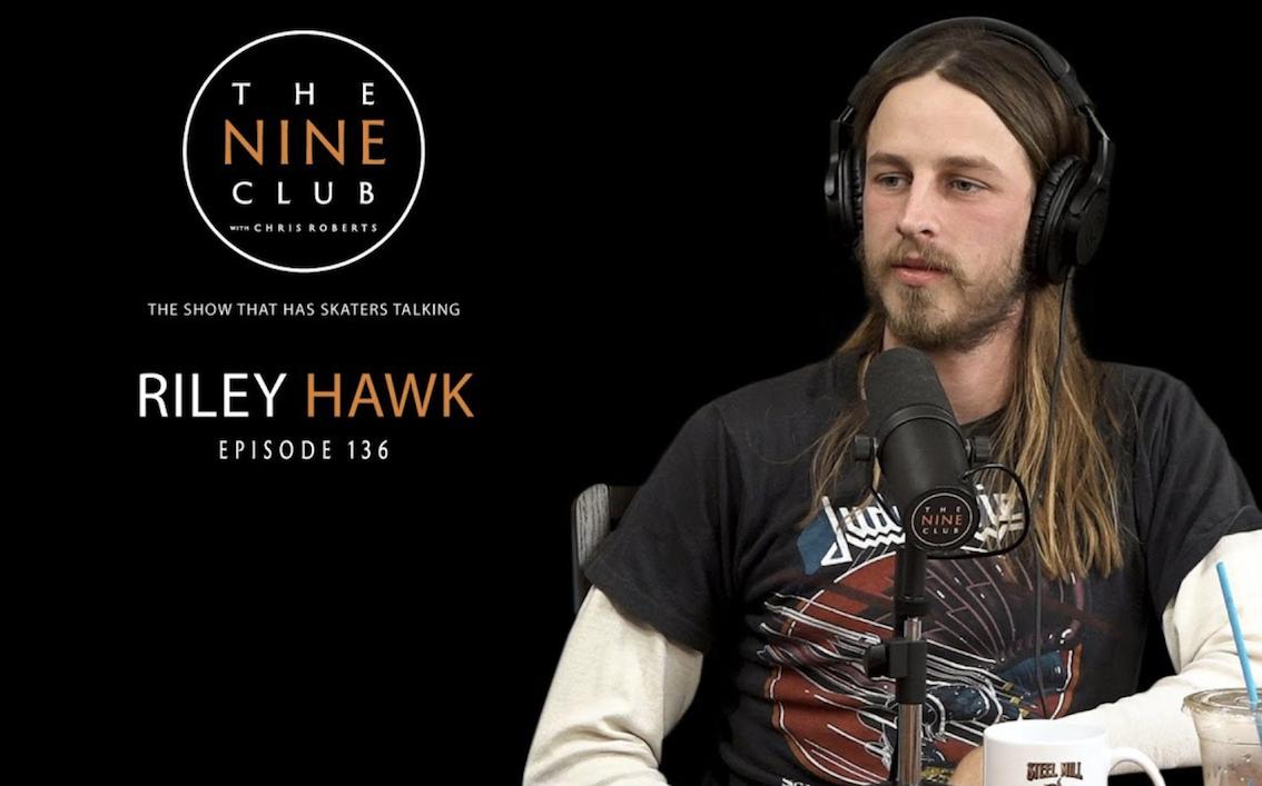 THE NINE CLUB – RILEY HAWK - Growing up in Oceanside, coffee and Baker 4....