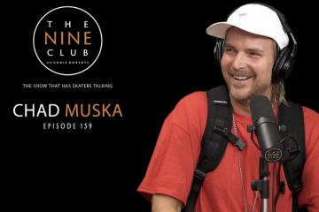 The Nine Club – Chad Muska