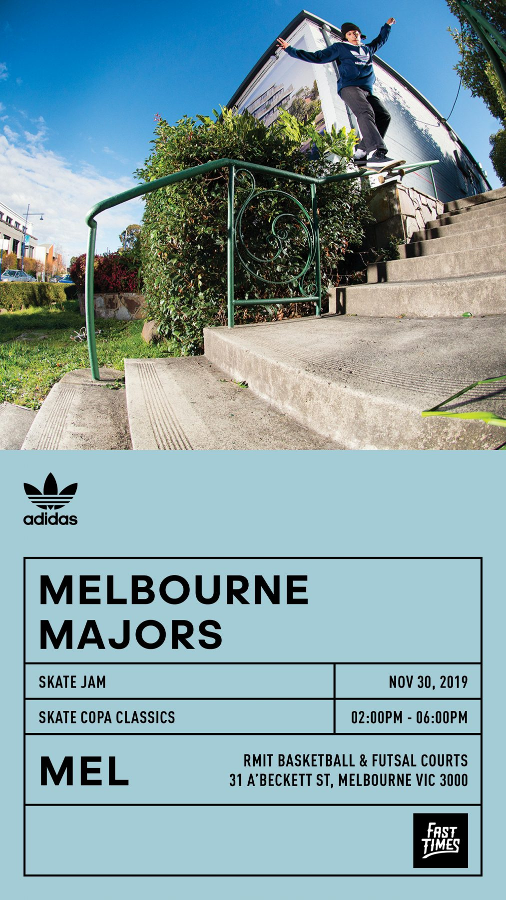 ADIDAS + FAST TIMES PRESENT: SKATE COPA CLASSICS MELBOURNE - Saturday 30th November, RMIT Basketball and Futsal Courts