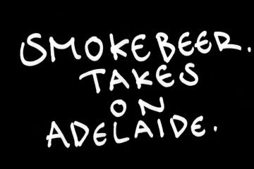 Smoke Beer takes on Adelaide