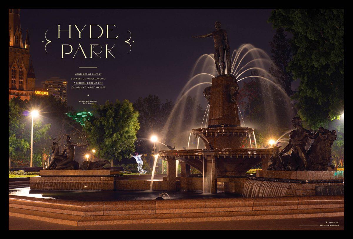 HYDE PARK – SYDNEY'S OLDEST HAUNT - Centuries of history, decades of skateboarding...